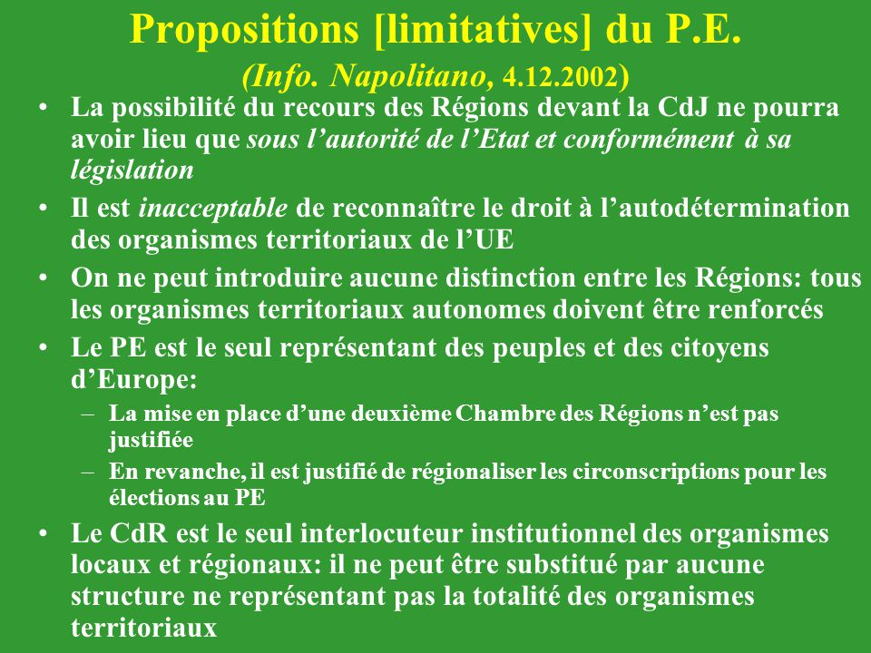 Propositions [limitatives] du P.E. (Info. Napolitano, 4.12.2002)